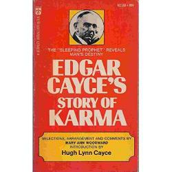 Edgar Cayce's Story of Karma | Theosophy World
