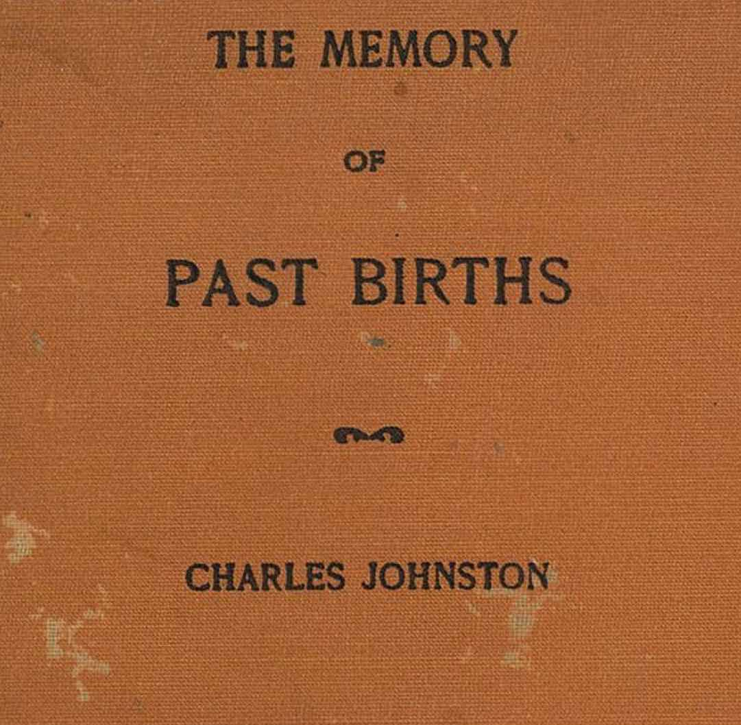The Memory of Past Births by C Johnston