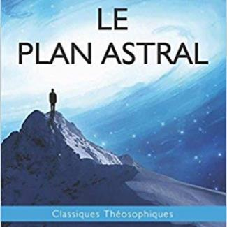 Le plan astral par CW_Leadbeater