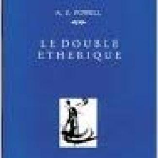 Le Double étherique - AE Powell