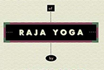 A simplified course of Raja Yoga by Wallace Slater
