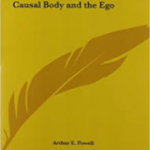 Ebook - The Causal Body and the Ego by A. E. Powell