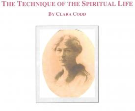 The Technique of the Spiritual Life by Clara Codd